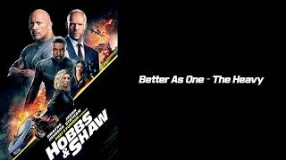 Better As One – The Heavy