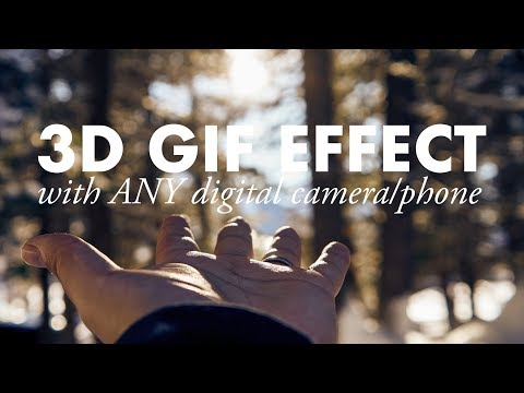 3D GIF effect with any camera!