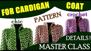 Cardigan Patterns. CHIC Crochet Pattern For Cardigan Coat Master Class Кардиган Узоры ШИКАРНЫЙ узор