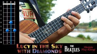 """Lucy in the Sky with Diamonds"" (The Beatles) Ukulele Play-Along!"