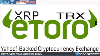 Spend XRP at Over 550,000 Hotels in 200+. Tron [TRX] gets listed on eToro
