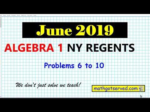 June 2019 algebra 1 # 6 to 10 NYS Regents exam solutions worked ...