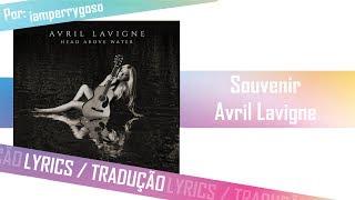 Souvenir - Avril Lavigne (Tradução)