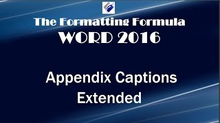 Word 2016   Appendix Captions Extended