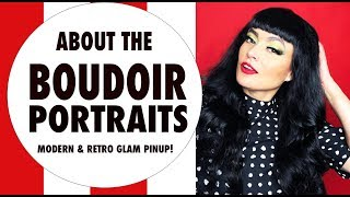 ABOUT THE BOUDOIR PHOTOGRAPHY | MODERN | RETRO | PINUP | GLAMOUR | FIRST TIME