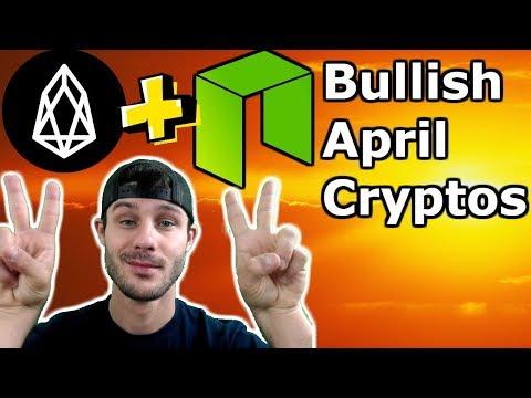 Bullish Cryptos 4 April | NEO + EOS | $EOS Airdrop! | What is nOS $NEO?