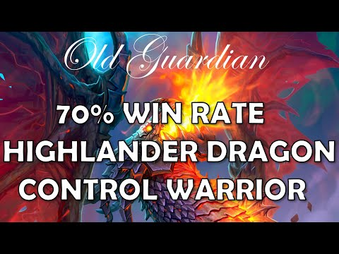 70% win rate Highlander Dragon Control Warrior (Hearthstone Descent of Dragons deck)