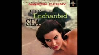 Martin Denny - Beyond The Sea (La Mer)