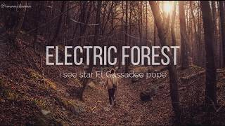 I See Stars Ft Cassadee Pope - Electric Forest (Lyrics)