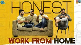 Honest Work From Home | Chill Maama