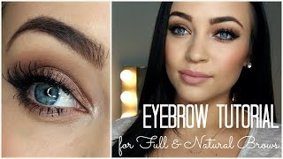 Eyebrow Tutorial: for Full & Natural Brows