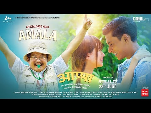 AMALA Official Movie Song 2019(OST) I APPA I Ft Daya Hang Rai,Allona Kabo Lepcha,Siddhant Raj Tamang