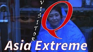 Dissecting Visitor Q and Asia Extreme