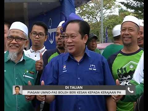 Piagam UMNO-Pas boleh beri kesan kepada kerajaan PH