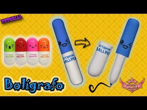 ♥ Tutorial: Bolígrafo Vitamin Ballpen (Muy fácil) ♥
