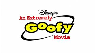 An Extremely Goofy Movie - End Title (Right Back Where We Started From)