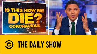 Trevor Noah examines the effects of the outbreak's continuing spread throughout the world.  Subscribe to Comedy Central UK: http://bit.ly/1gaKaZO Check out the Comedy Central UK website: http://bit.ly/1iBXF6j  Get social with Comedy Central UK: Twitter:  https://twitter.com/ComedyCentralUK Facebook: https://www.facebook.com/comedycentraluk