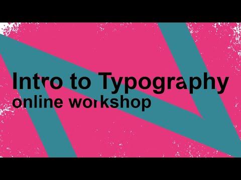 Online Workshop - Intro to Typography