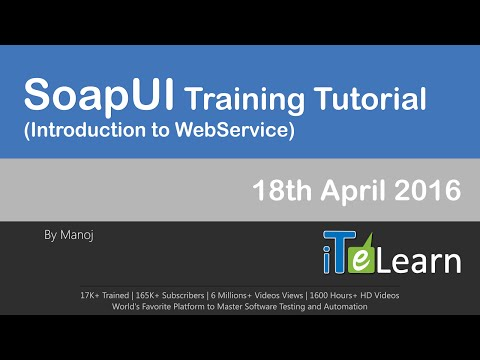 SoapUI Training Tutorials April 2016 (Introduction to WebServices ...