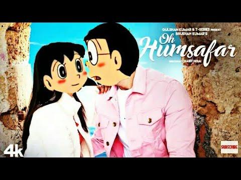 Oh Hamsafar doremon version song   nobita & shizuka   Neha Kakkar & Himansh Kohli   Tony kakkar