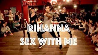 Rihanna   Sex With Me | Hamilton Evans Choreography