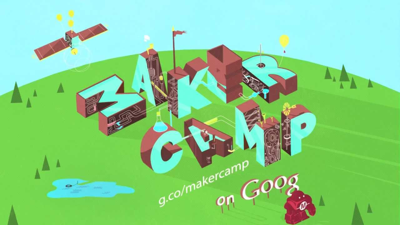 Tinker all summer long during Maker Camp on Google+