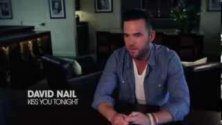 David Nail - 'Kiss You Tonight' Preview