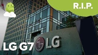LG G7 canceled — What we know so far about LG's 2018 flagship