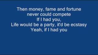 If I had you - Adam Lambert + Lyrics