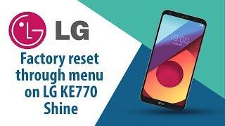 How to Factory Reset through menu on LG Shine KE770?
