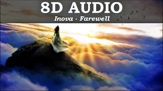 Inova - Farewell |8D AUDIO