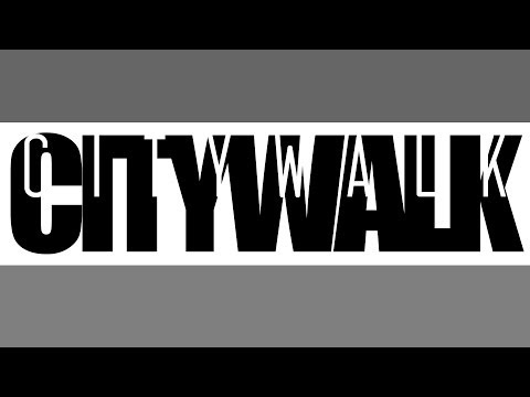 City Walk- Waste Your Time