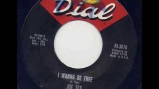 Joe Tex - I Wanna Be Free.