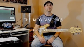 The Jaco Pastorius Groove - Bass Lesson