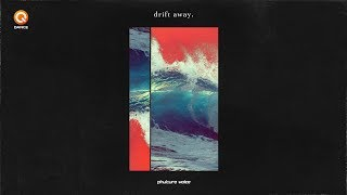 Phuture Noize   Drift Away (Official Video)