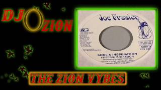 Soul & Inspiration Riddim Ft Freddie McGregor✶Re-Up Promo Mix July 2017✶➤Joe Fraser By DJ O. ZION