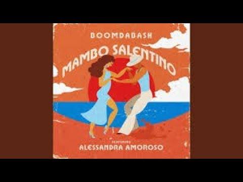 Boomdabash, Alessandra Amoroso - Mambo Salentino Versione Da Un Ora