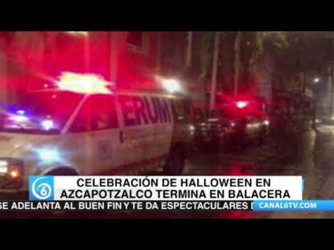 Fiesta de Halloween en Azcapotzalco termina en balacera