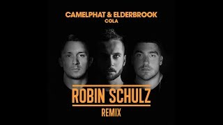 """CamelPhat & Elderbrook"" & Robin Schulz - Cola (Remix) (Audio)"
