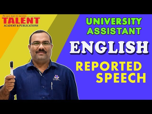 ENGLISH | REPORTED SPEECH | UNIVERSITY ASSISTANT | TALENT ACADEMY