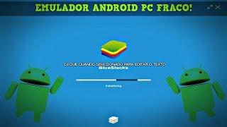 melhor emulador de android para pc fraco