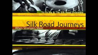 Trad- Silk Road Journeys: When Strangers Meet