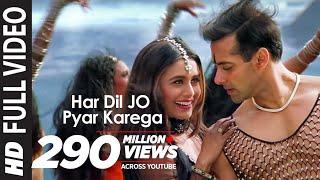 Full Video: Har Dil Jo Pyar Karega Title Song |Salman Khan