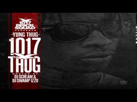 Young Thug - Scared Of You (1017 Thug)