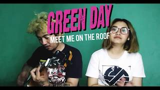 GREENDAY -MEET ME ON THE ROOF- COVER
