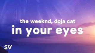 The Weeknd - In Your Eyes Remix (Lyrics) Ft. Doja Cat