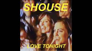Shouse - Love Tonight (Radio Edit)