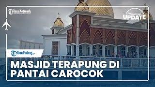 TRIBUN TRAVEL UPDATE: Masjid Terapung di Pantai Carocok dengan Kubah Keemasan