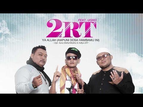 2RT Hadirkan Lagu Ampuni Dosa Hambamu Ini Feat Ugho