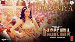 Joganiya Video   Dassehra   Neil Nitin Mukesh, Tina Desai   Mamta Sharma, Chhaila Bihari